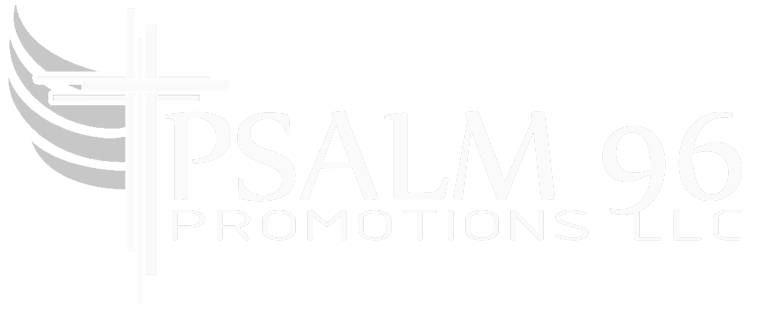 Psalm 96 Promotions